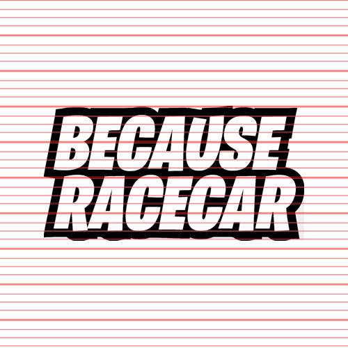 Avery - Because Racecar v2 Decal
