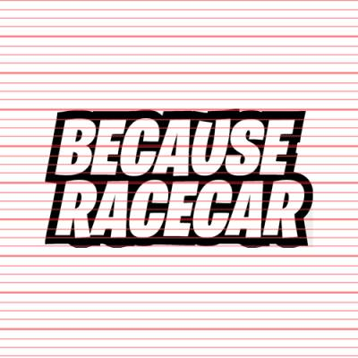 MERCHANDISE - Avery - Because Racecar v2 Decal
